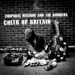 Corporal Machine And The Bombers - Cheer Up Britain download single