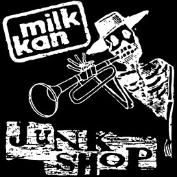 Milk Kan - Junkshop