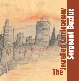 Blang 2 - Sergeant Buzfuz - The Jewelled Carriageway (September 2006)