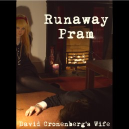 Blang 8 - David Cronenberg's Wife - Runaway Pram
