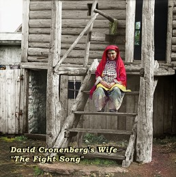 David Cronenberg's Wife - The Fight Song
