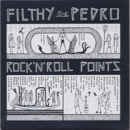 Filthy Pedro - Rock'n'Roll Points