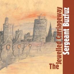 Blang 2 - Sergeant Buzfuz - The Jewelled Carriageway (September 2006)